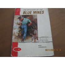 The Mistery Of The Blue Mines Libro En Ingles