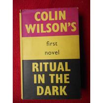 Colin Wilson Ritual In The Dark Primera Edición First Editio