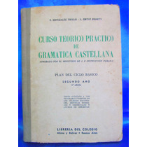 Curso Teorico Practico De Gramatica Castellana 2do Año