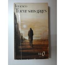 Ionesco: Tueur Sans Gages