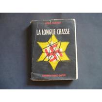 La Longue Chasse, Moshe Pearlman, En Frances. Guerra Mundial