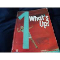 Libros Ingles Whats Up? 1 Pearson Longman