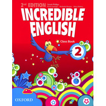 Incredible English (2/ed.) 2 - Classbook