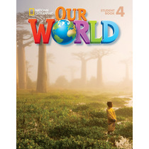 Our World 4 - Student S Book With Cd Room - Cengage Larning