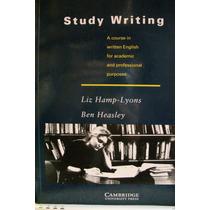 Hamp-lyons And Heasley - Study Writing -cambridge 1997