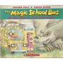 The Magic School Bus In The Time Of The Dinosaurs Cole Degen