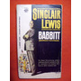 Babbitt Sinclair Lewis A Signet Book Complete And Unabridged