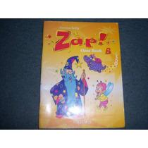 Zap! - Class Book B - Oxford