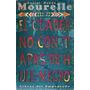 Daniel Ruben Mourelle - El Cuaderno Con Tapas De Hule Negro
