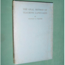 Libro The Oral Method Of Teaching Languages - Harold Palmer