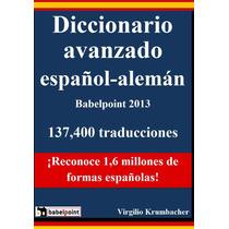 Diccionario Avanzado Español - Aleman - Libro Digital