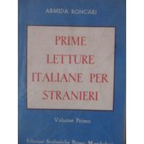Libreriaweb Prime Letture Italiane Per Stranieri Volume Prim