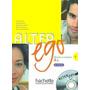 Alter Ego 1 - Livre D´eleve