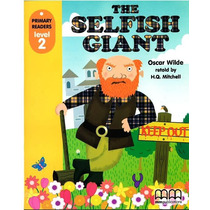 The Selfish Giant - Level 2 - Mm Publications