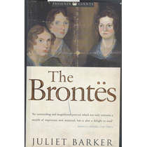 The Brontes Por Juliet Barker
