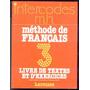 Intercodes M. H. Methode De Francais 3 - Frances