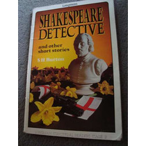 Shakespeare Detective And Other Short Stories. S.h.burton
