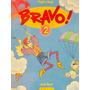 Bravo 2 Pupil