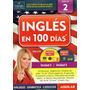Curso De Ingles En 100 Dias, Fasiculo 2 Actividades - Cd+dvd