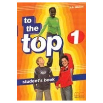 To The Top 1 - Student S Book - Mm Publications