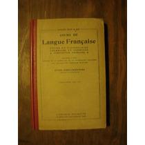 Cours De Langue Française - Maquet Flot Roy Hachette