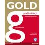 Gold Preliminary - Coursebook - Editorial Pearson