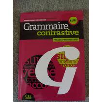 Grammaire Contrastive Para Hispanohablantes B1/b2