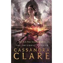 Infernal Devices, The ( Box Set X 3 ) ( Cassandra Clare )
