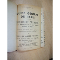 Guide General De Paris-repertoires Des Rues.-r.denaes-1977