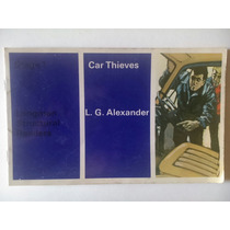 L.g. Alexander. Car Thieves. Stage 1