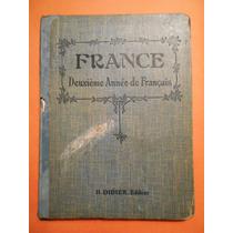 Libro De Frances France Deuxieme Anne De Francais 1928