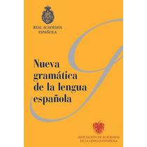 Nueva Gramática Española (rae). Libro Digital