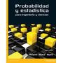 Probabilidad Estadistica. Walpole - Myers. Libro Digital