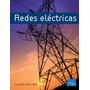 Redes Eléctricas. Leopoldo Silva Bijit Libro Digital