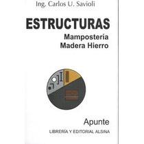 Estructuras - Mamposteria .-maderas Hierro Savioli