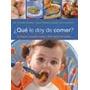 Libro - ¿ Qué Le Doy De Comer ?