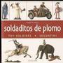 Soldaditos De Plomo Orazio Di Mauro Antigüedades Anticuarios