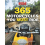 365 Bikes You Must Ride, Libro Motos Clasica Racer Modernas