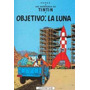 Tintin - Objetivo: La Luna - Tapa Blanda De Hergé