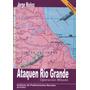 Libro Malvinas - Ataquen Río Grande - Operacion Mikado