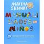Manualidades Para Niños- Martha Stewart * Juventud