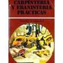 Carpinteria Y Ebanisteria Practica Charles Hayward Digital