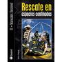 Libro Rescate En Espacios Confinados Ediciones Desnivel.