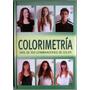 Colorimetría - Mas De 300 Combinaciones De Color(incluye Dvd