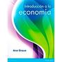 Introduccion A La Economia -graue- Editorial: Pearson