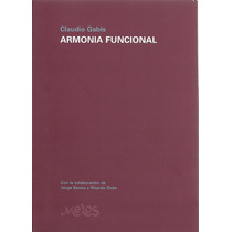 Armonía Funcional.- Claudio Gabis. Libro Con Cd