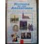 Historia De Los Argentinos Carlos A Floria Garcia Belsunce