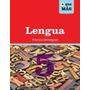 Lengua 5 Prácticas Del Lenguaje + Que Más - Ed. Edelvives