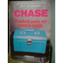 Chase Pruébelo Para Ver Cómo Le Queda