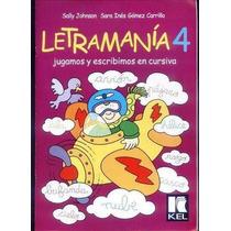 Letramania 4 - Jugamos Y Escribimos En Cursiva